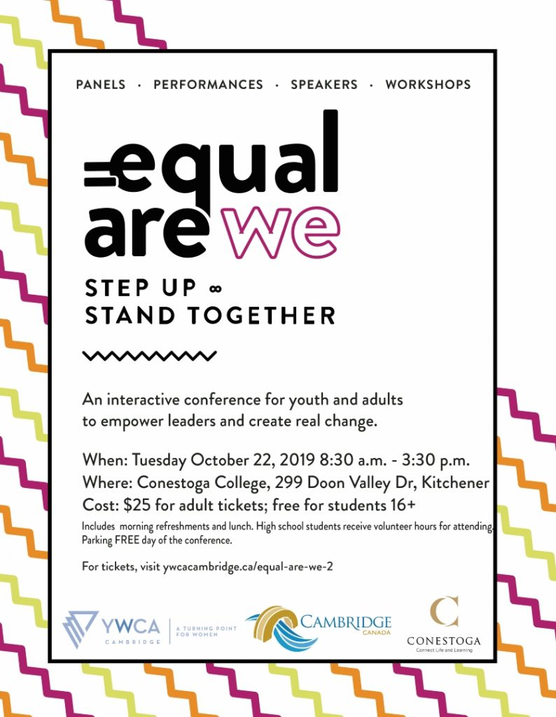 Equal Are We event poster with location, date and cost outlined, and logos for YWCA Cambridge, City of Cambridge and Conestoga College