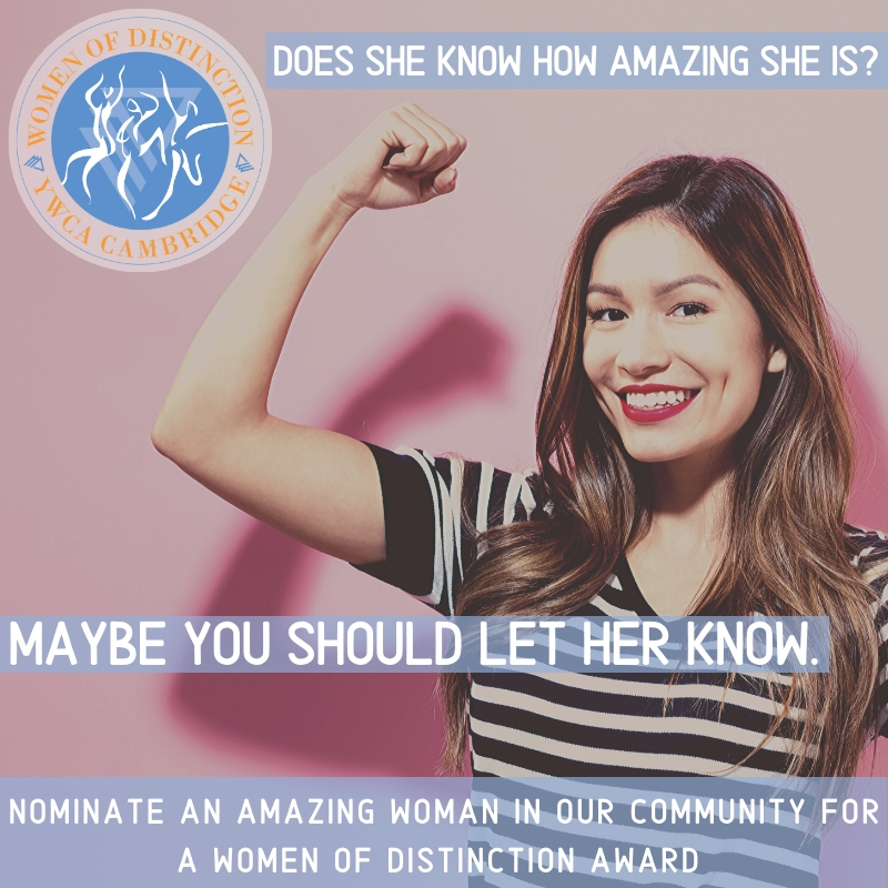 """Image of a woman flexing her arm muscle and smiling. Text over photo says """"does she know how amazing she is? Maybe you should let her know. Nominate for a Woman of Distinction award."""""""