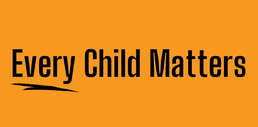 "Orange background with text ""every child matters."""