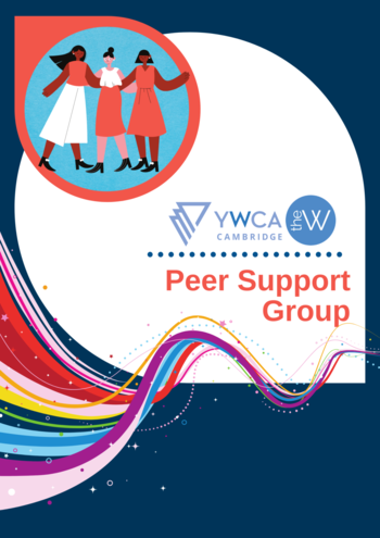 Blue graphic background with waves of colour and illustrated women. Logos of YWCA Cambridge and The W and text that reads Peer Support Group