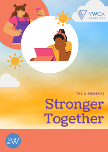 Rainbow graphic background with illustrations of women and text that reads The W Presents: Stronger Together.